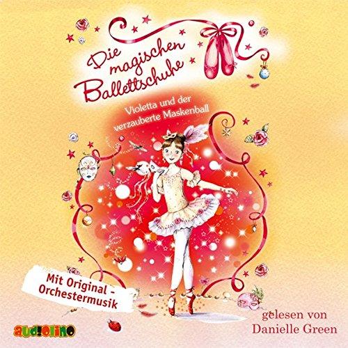 9783867371186: Die magischen Ballettschuhe 03: Violetta und der verzauberte Maskenball