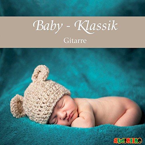 9783867371476: Baby Klassik: Gitarre