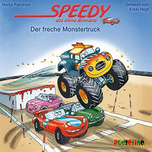 9783867372206: Speedy, das kleine Rennauto: Der freche Monstertruck, 1 Audio-CD
