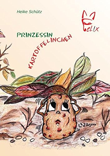 9783867380164: Prinzessin Kartoffelinchen