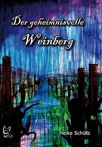9783867380270: Der geheimnisvolle Weinberg