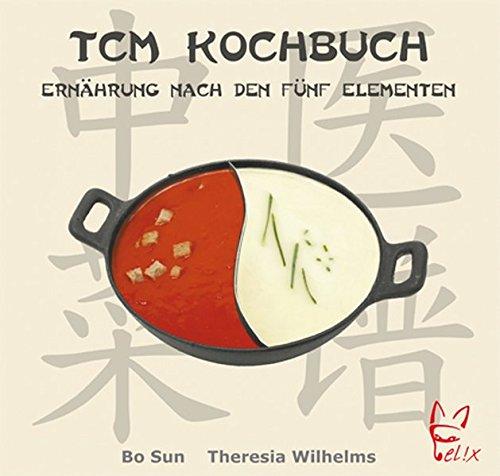 9783867380409: Das TCM-Kochbuch: Ernährung nach den fünf Elementen