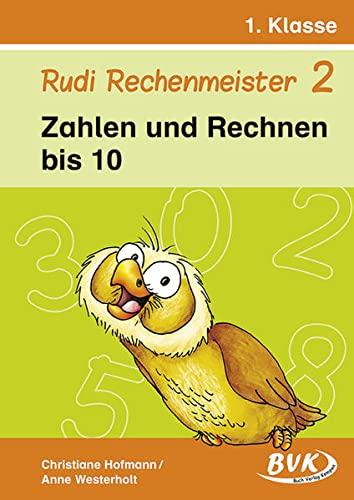 9783867400015: Rudi Rechenmeister 2: Zahlen und Rechnen bis 10. 1. Klasse