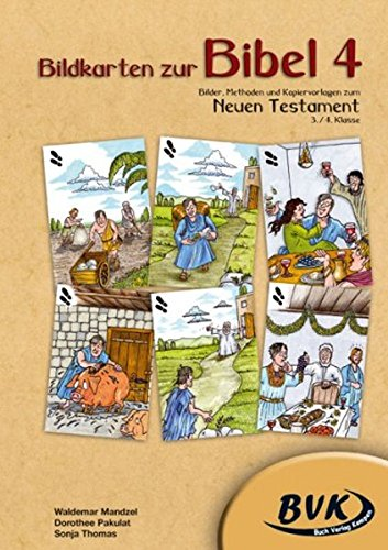 9783867400398: Bildkarten zur Bibel 4: Bilder, Methoden und Kopiervorlagen zum Neuen Testament, 3./4. Klasse