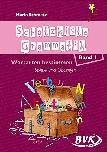 9783867400794: Schatzkiste Grammatik Band 1. Wortarten bestimmen. Geschichten, Spiele und Ubungen