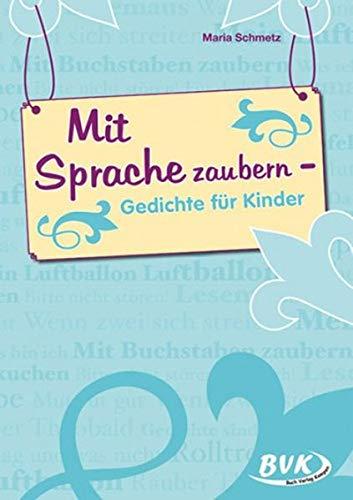 9783867402668: Mit Sprache zaubern: Gedichte fur Kinder