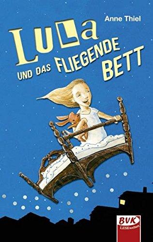 9783867403009: Lula und das fliegende Bett