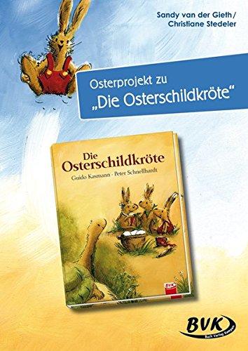 """Osterprojekt zu """"Die Osterschildkröte"""": Christiane Stedeler-Gabriel; Sandy ..."""