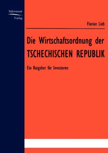 9783867410113: Die Wirtschaftsordnung der Tschechischen Republik