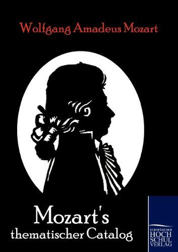 Mozarts Thematischer Catalog: Wolfgang Amadeus Mozart