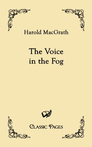 The Voice in the Fog - MacGrath, Harold