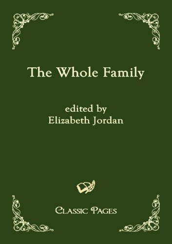The Whole Family (Classic Pages)