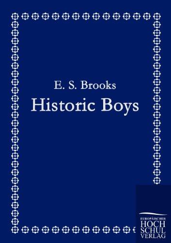 Historic Boys - E. S. Brooks
