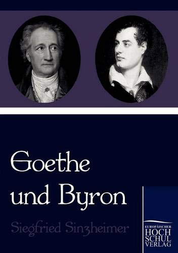 9783867414845: Goethe und Byron (German Edition)