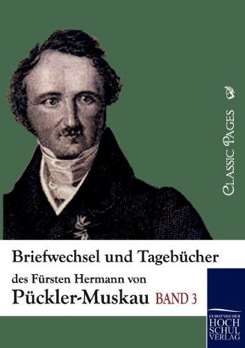 9783867415521: Briefwechsel und Tagebücher des Fürsten Hermann von Pückler-Muskau: 3 (Classic Pages)