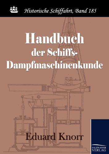 9783867419857: Handbuch der Schiffs-Dampfmaschinenkunde