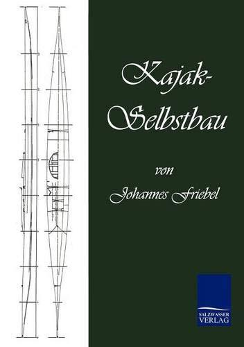 9783867419888: Kajak-Selbstbau (German Edition)