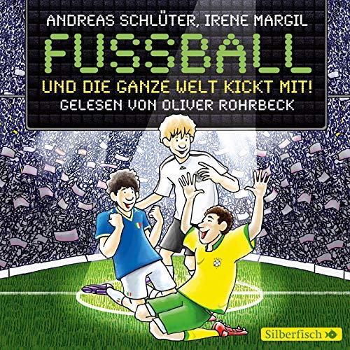 9783867420624: Fußball und die ganze Welt kickt mit!