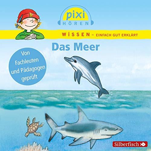 Das Meer: Pixi Wissen