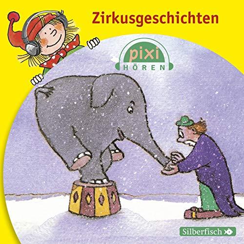 Pixi Hören. Zirkusgeschichten