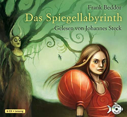 Das Spiegellabyrinth (gelesen von Johannes Steck): Beddor, Frank