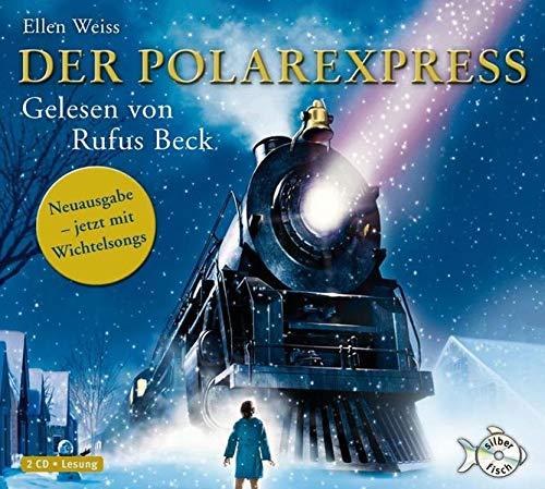 9783867428095: Der Polarexpress: Eine Weihnachtsgeschichte. Roman nach der Erzählung von Chris Van Allsburg (2 CDs)