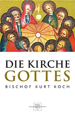 9783867440233: Die Kirche Gottes: Gemeinschaft im Geheimnis des Glaubens