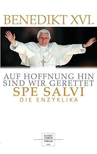 9783867440523: Auf Hoffnung hin sind wir gerettet - Spe Salvi: Die Enzyklika