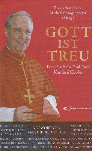 Gott ist treu : Festschrift für Paul: Buttiglione, Rocco [Hrsg.]