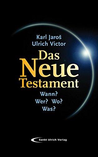 9783867441674: Das Neue Testament: Wann? Wer? Wo? Was? Eine Einführung
