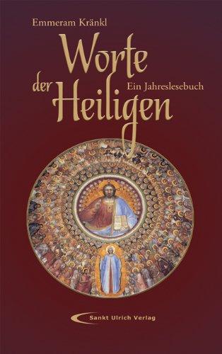 9783867441919: Worte der Heiligen: Ein Jahreslesebuch
