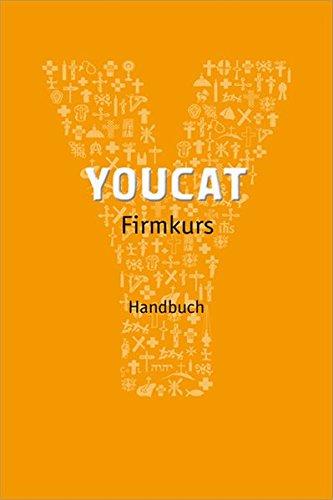 9783867442206: YOUCAT Firmkurs Begleitbuch