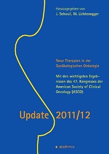 Update 2011/12. Neue Therapien in der Gynäkologischen: Jalid Sehouli
