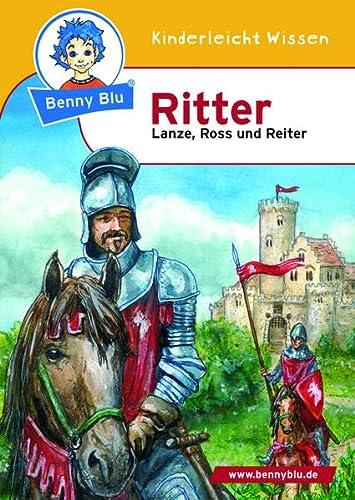 Benny Blu - Ritter: Lanze, Ross und: Petra Stubenrauch