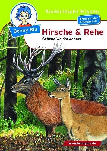 9783867511704: Benny Blu - Hirsche & Rehe: Scheue Waldbewohner