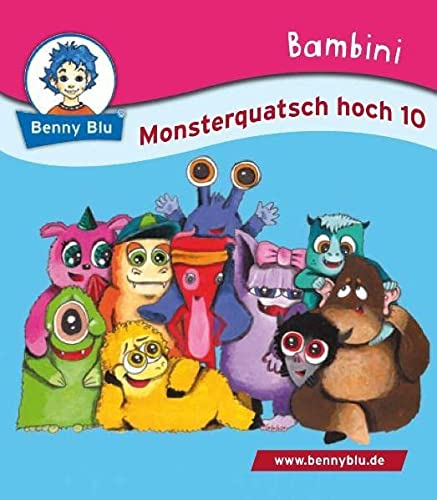 9783867512862: Wirth, D: Monsterquatsch hoch 10