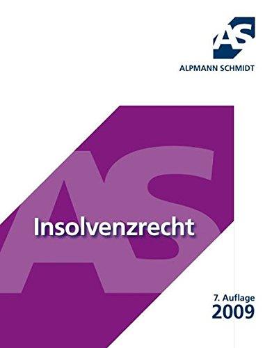 9783867520706: Insolvenzrecht und Anfechtungsrecht: Mit 17 Fällen