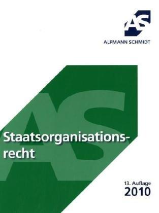 9783867521024: Skript Staatsorganisationsrecht: 19 Fälle