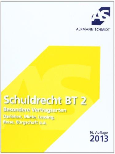 9783867521512: Schuldrecht BT 2: Besondere Vertragsarten. Darlehen, Miete, Leihe, Reise, Bürgschaft, Verbraucherschutz u.a