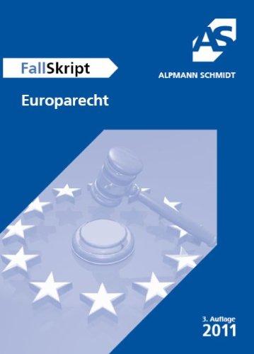 FallSkript Europarecht: 26 Fälle - Munzel, Ina