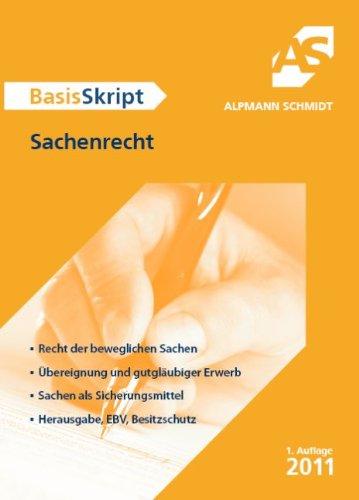BasisSkript Sachenrecht - Till Veltmann, Dr.