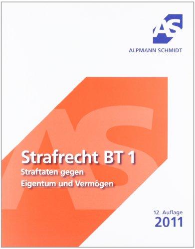 9783867522069: Strafrecht Besonderer Teil (BT) 1: Straftaten gegen Eigentum und Verm�gen