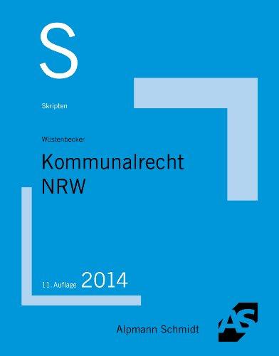 9783867523783: Skript Kommunalrecht NRW: 22 Fälle