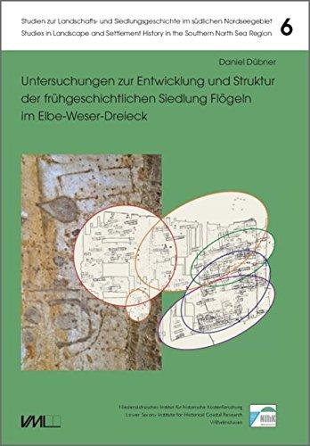9783867573368: Untersuchungen zur Entwicklung und Struktur der frühgeschichtlichen Siedlung Flögeln im Elbe-Weser-Dreieck