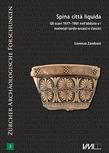 Spina città liquida/Spina, die flüssige Stadt: Lorenzo Zamboni