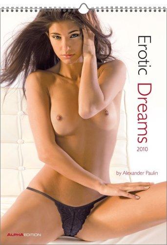 9783867593120: Erotic Dreams 2010 Calendar by Alexander Paulin X312
