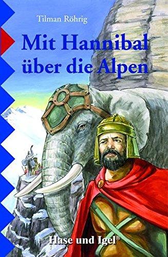 9783867600613: Mit Hannibal über die Alpen, Schulausgabe