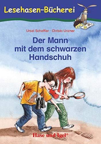 Der Mann mit dem schwarzen Handschuh: Schulausgabe - Scheffler, Ursel