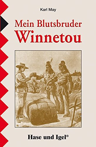 9783867601054: Mein Blutsbruder Winnetou: Schulausgabe