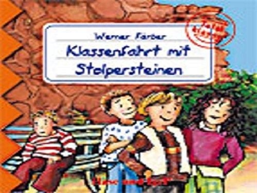 9783867606462: Total klasse!. - Garching bei Muenchen Klassenfahrt mit StolpersteinenCDs. / Vollst. Lesung des Autors Hase und Ige